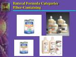 enteral formula categories fiber containing2