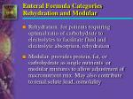 enteral formula categories rehydration and modular