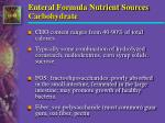 enteral formula nutrient sources carbohydrate