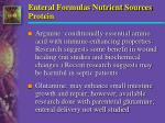 enteral formulas nutrient sources protein1