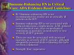 immune enhancing en in critical care ada evidence based guidelines