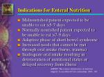 indications for enteral nutrition