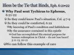 bless be the tie that binds eph 6 21 221