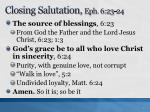closing salutation eph 6 23 241