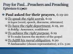 pray for paul preachers and preaching ephesians 6 13 20