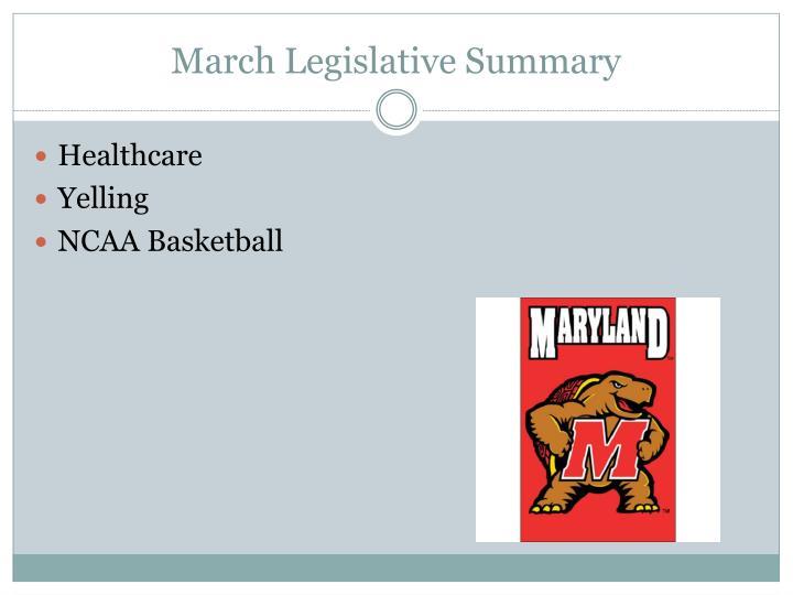 March legislative summary