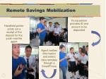 remote savings mobilization