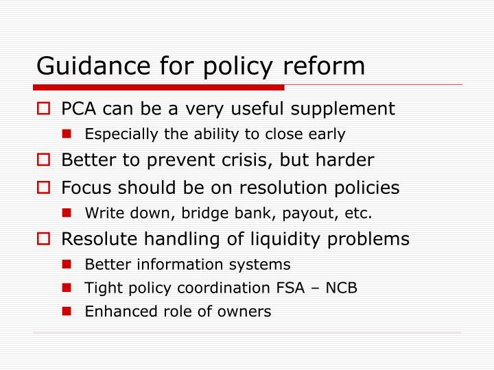 Guidance for policy reform