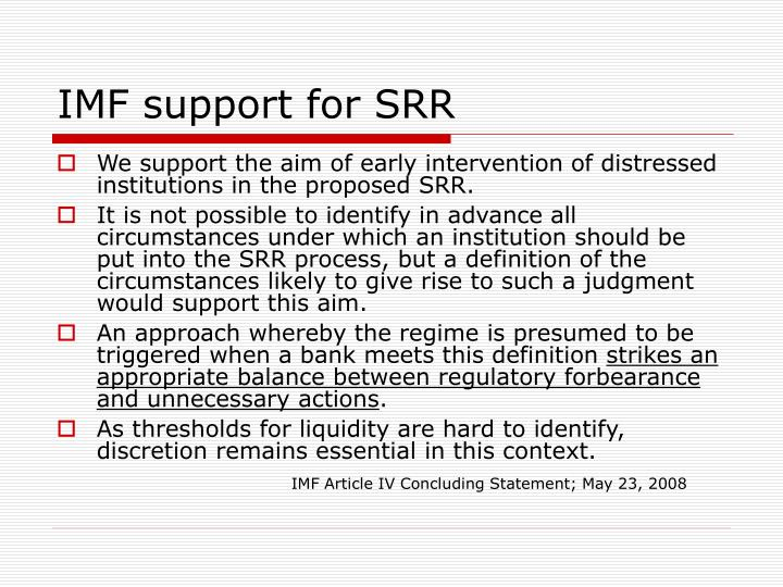 IMF support for SRR