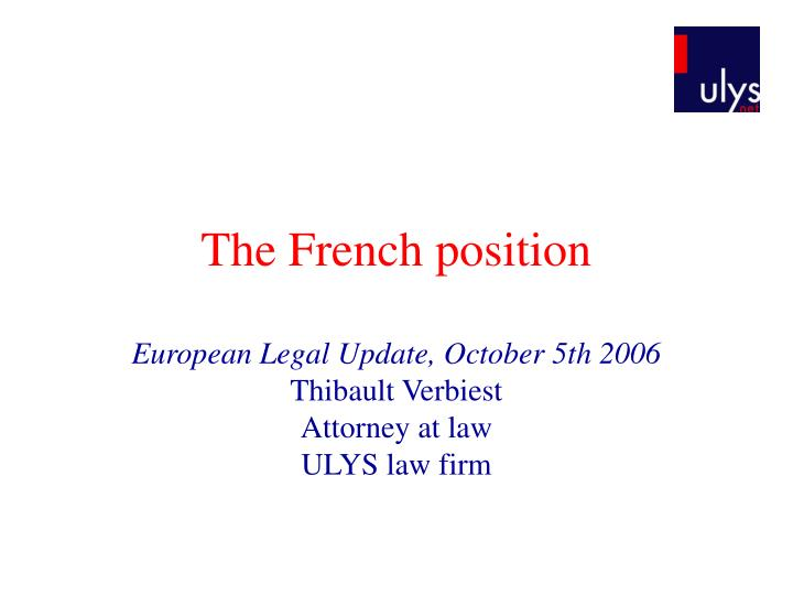 the french position n.