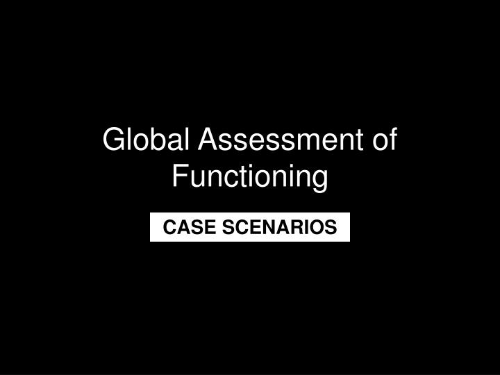 global assessment of functioning n.