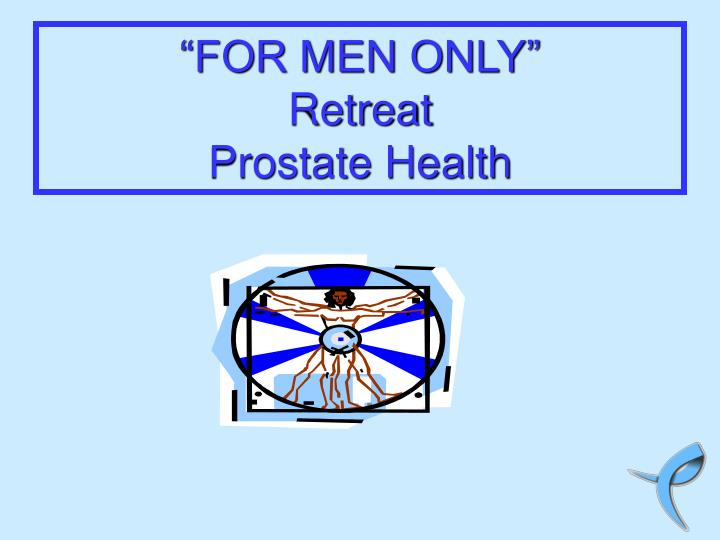 for men only retreat prostate health n.
