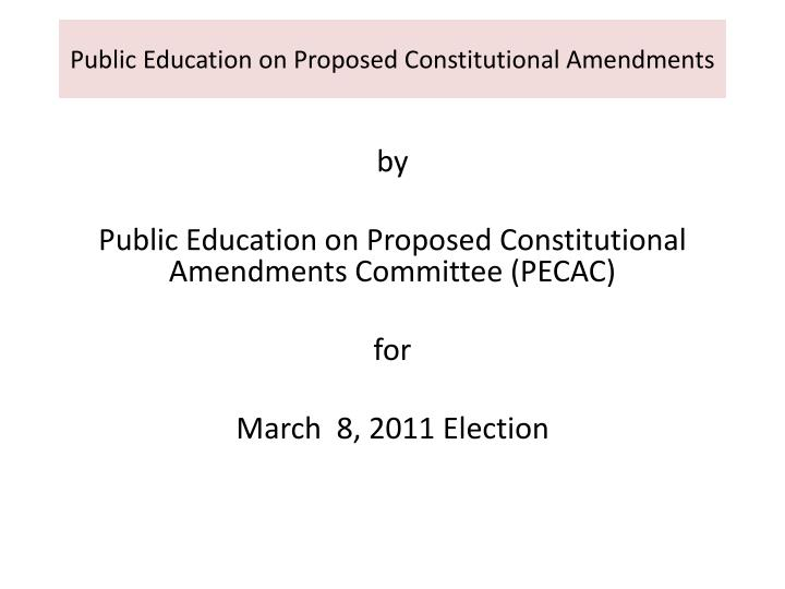 public education on proposed constitutional amendments n.