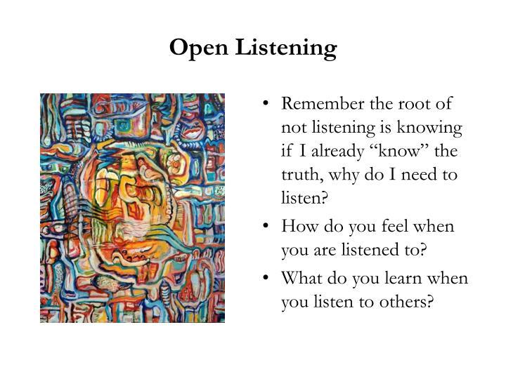 Open Listening
