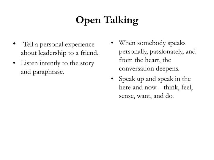Tell a personal experience about leadership to a friend.