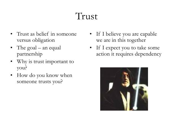 Trust as belief in someone versus obligation