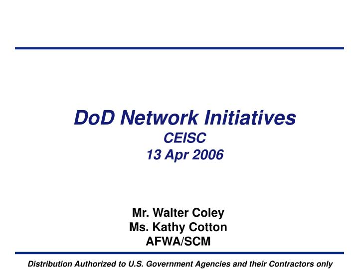 dod network initiatives ceisc 13 apr 2006 n.
