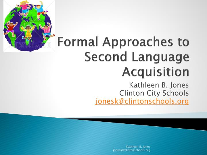 formal approaches to second language acquisition n.