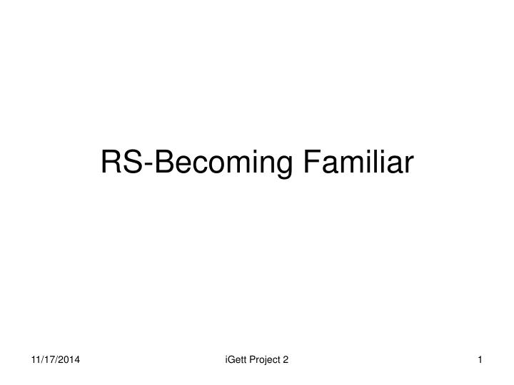 rs becoming familiar n.