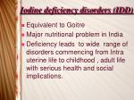 iodine deficiency disorders idd