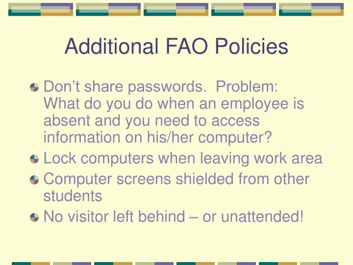 Additional FAO Policies