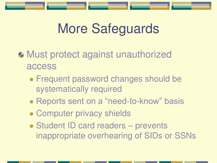 More Safeguards