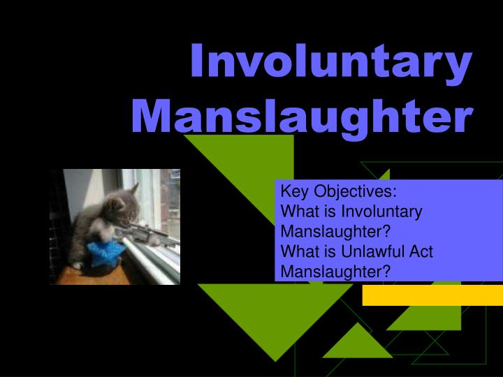 involuntary manslaughter problem question 31 criminal law irac example – murder/manslaughter 32 contract law at law school, a problem based question simply doesn't need one.