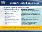 option 1 explicit continuous