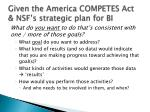 given the america competes act nsf s strategic plan for bi