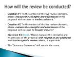 how will the review be conducted