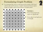 f ormulating graph problem