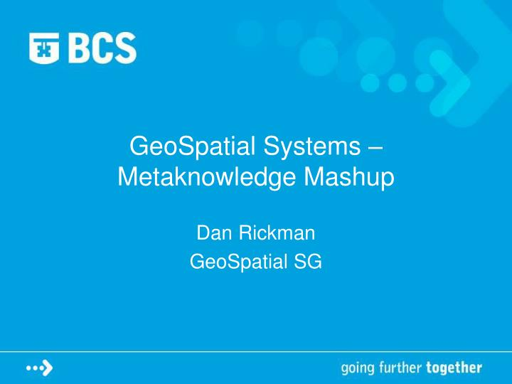 geospatial systems metaknowledge mashup n.