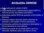 atributiile orniss