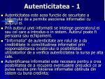 autenticitatea 1