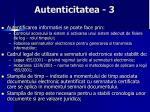 autenticitatea 3