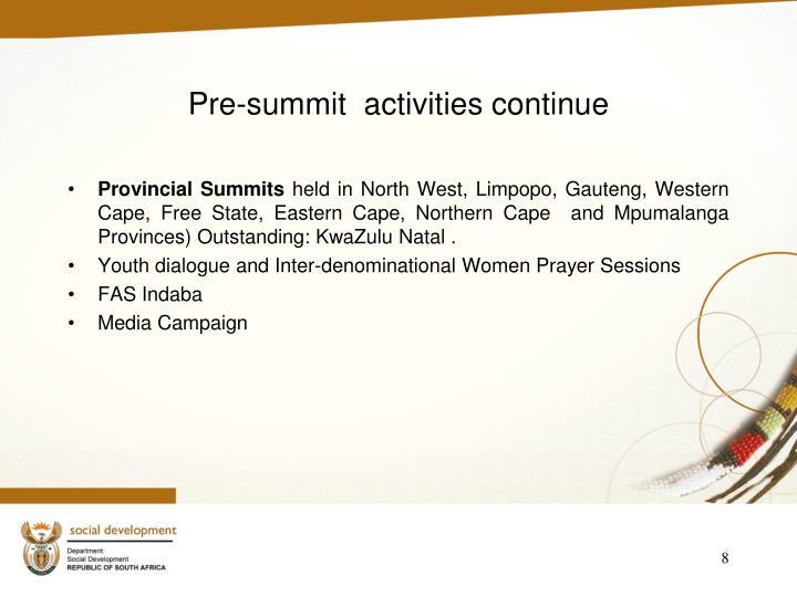 Pre-summit  activities continue