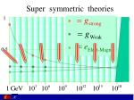 super symmetric theories