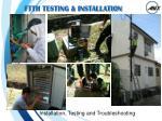 ftth testing installation