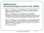references evolving biological clocks with agrns