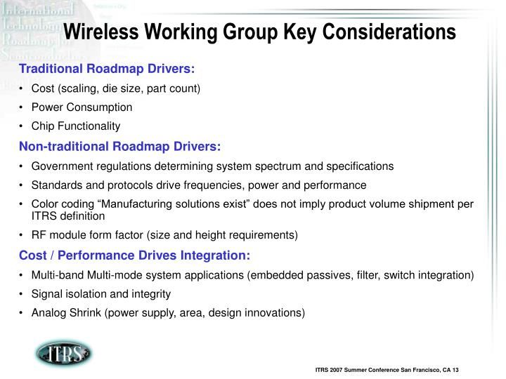 Wireless Working Group Key Considerations