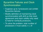 byzantine failures and clock synchronization