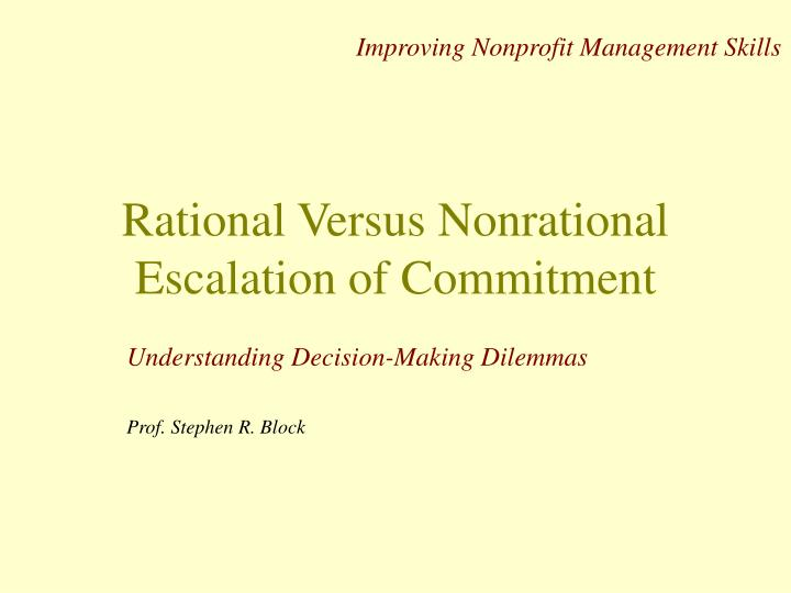 rational versus nonrational escalation of commitment n.