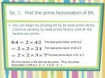 ex 1 find the prime factorization of 84