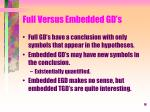 full versus embedded gd s