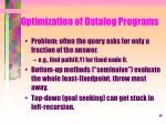 optimization of datalog programs