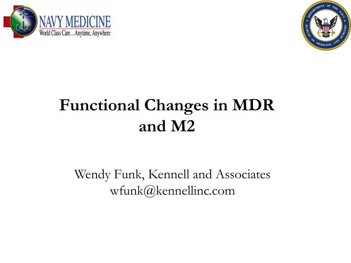 functional changes in mdr and m2 n.