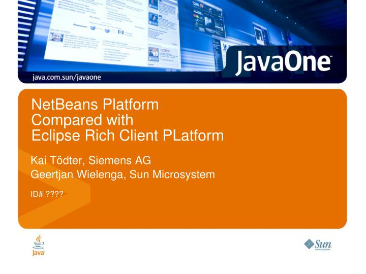 netbeans platform compared with eclipse rich client platform n.