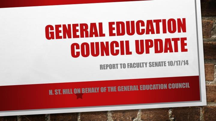 general education council update n.