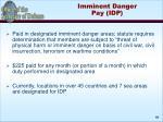 imminent danger pay idp