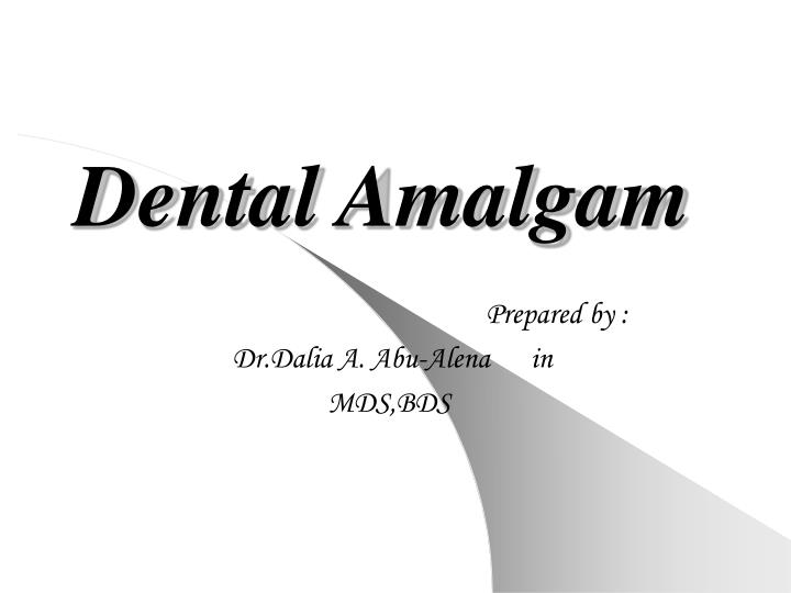 dental amalgam n.